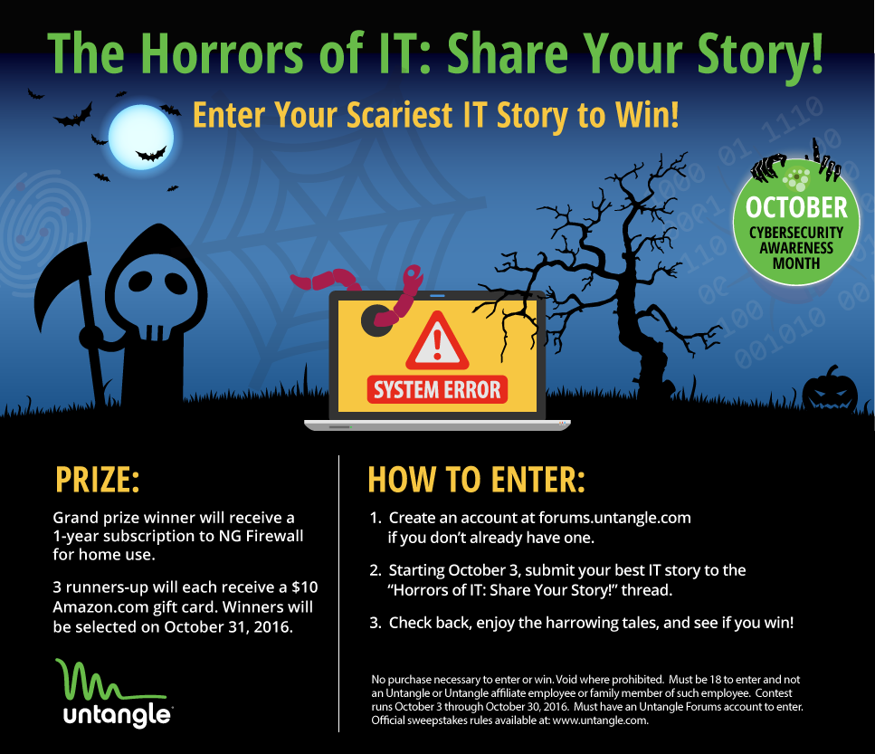 Untangle's Horrors of IT: Share Your Story! Contest